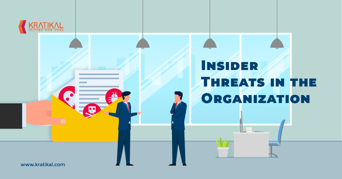 Insider Threats in the Organization