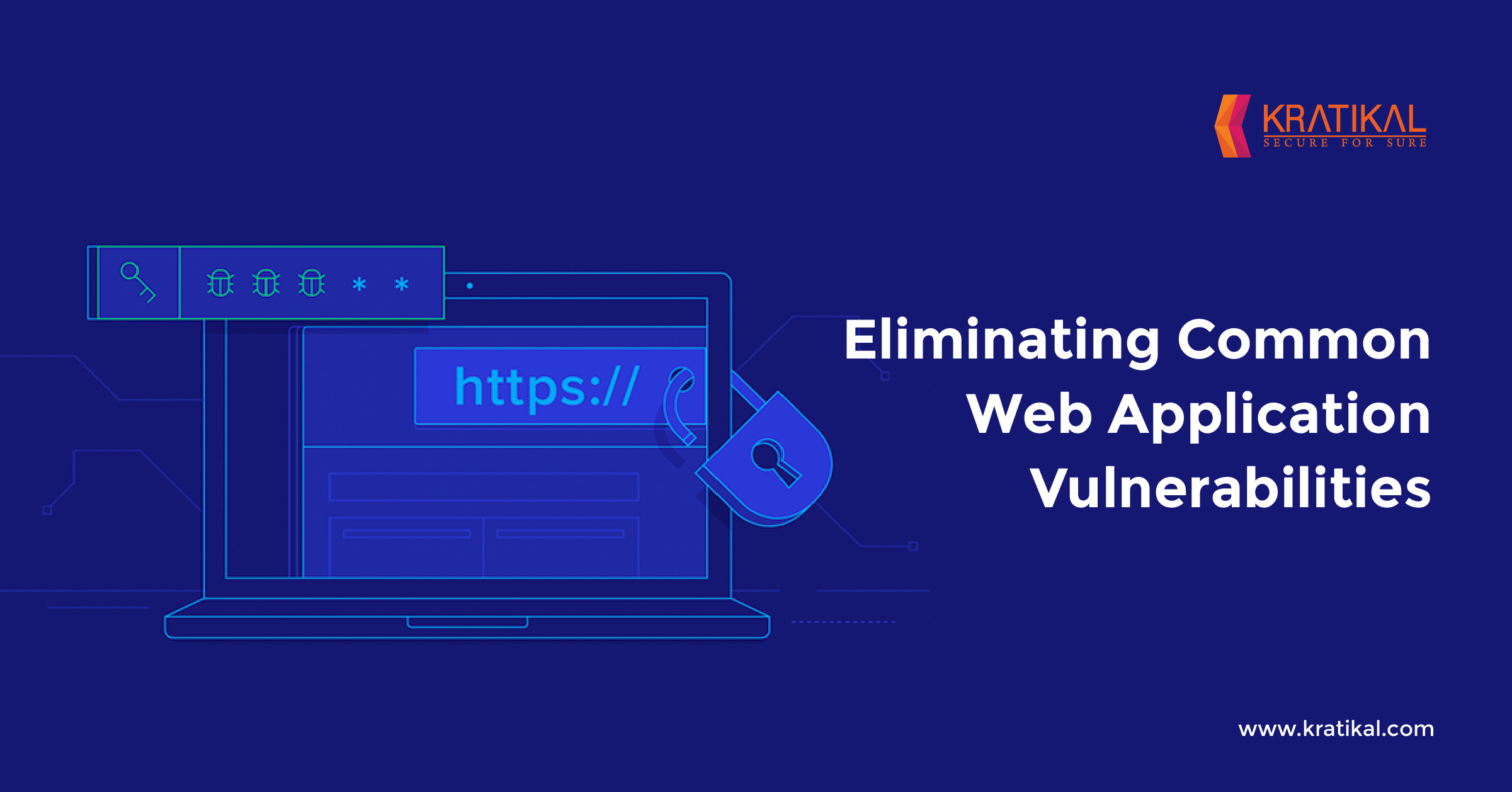 Eliminating Common Web Application Vulnerabilities