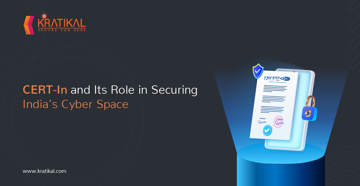CERT-In and its role in securing India's cyber space